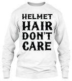 Helmet Hair, Don't Care (Front Print)