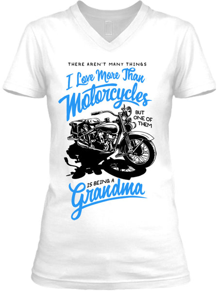 One Thing I Love More Than Motorcycles Is Being A Grandma Blue (Ladies)