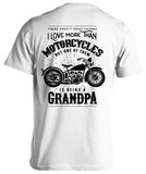 One Thing I Love More Than Motorcycles Is Being A Grandpa