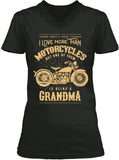One Thing I Love More Than Motorcycles Is Being A Grandma (Ladies)