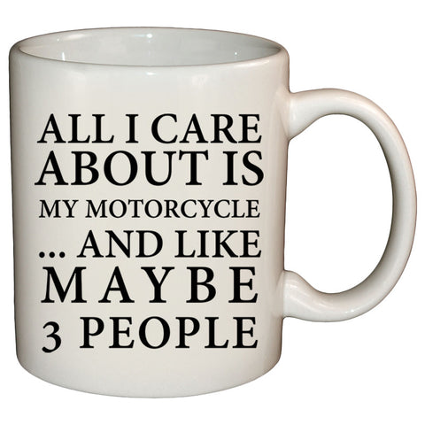 Coffee Mug - All I Care About Mug