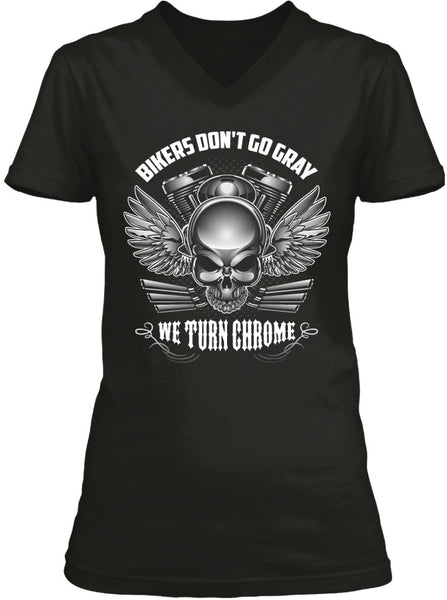 T-shirt - Bikers Don't Go Gray We Turn Chrome - Skull & Wings (Ladies)