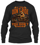 If You Don't Ride, You Don't Know (Front Print)