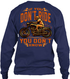 If You Don't Ride, You Don't Know Skeleton (Back Print)