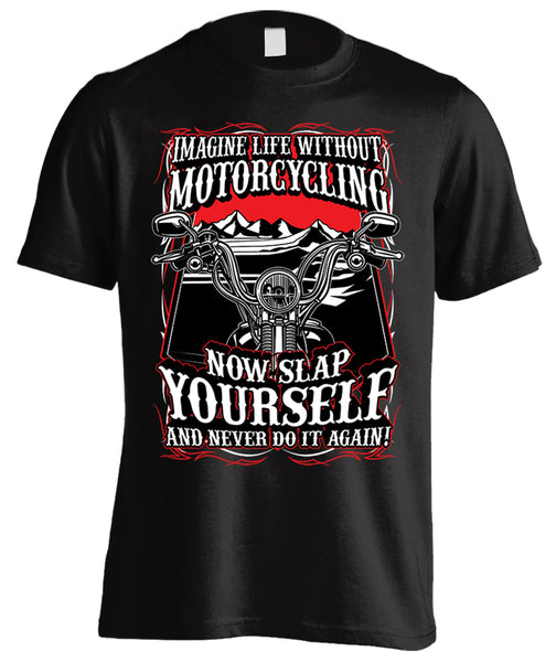 Imagine Life Without Motorcycling (Front Print)