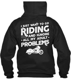 I Just Want To Go Riding And Ignore All My Adult Problems