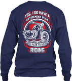 T-shirt - Yes I Do Have A Retirement Plan I Plan To Go Riding