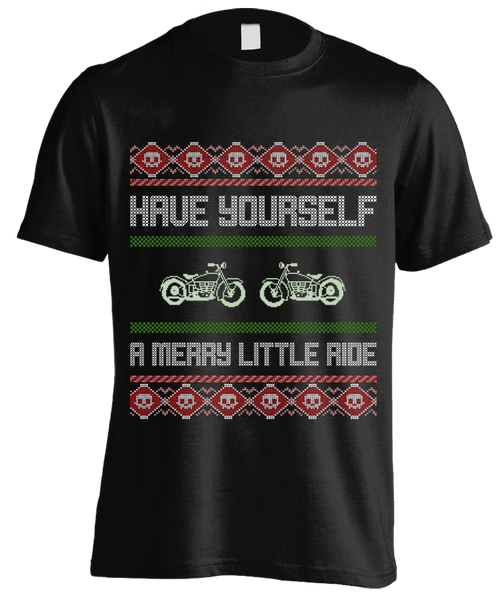 Have Yourself A Merry Little Ride Biker's Ugly Christmas T-shirt