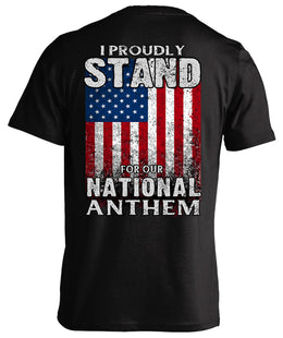 I Proudly Stand For Our National Anthem