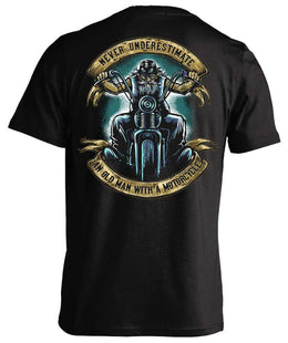 T-shirt - Never Underestimate An Old Man With A Motorcycle
