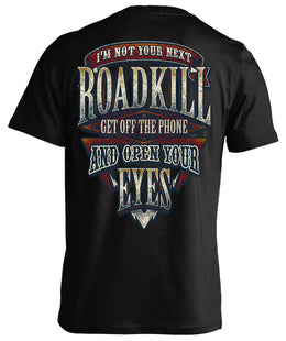 I'm Not Your Next Roadkill T-shirt