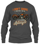 I Don't Snore, I Dream I'm A Motorcycle (Front Print)