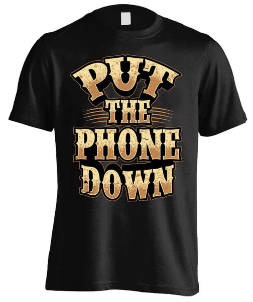 Put The Phone Down (Front Print)