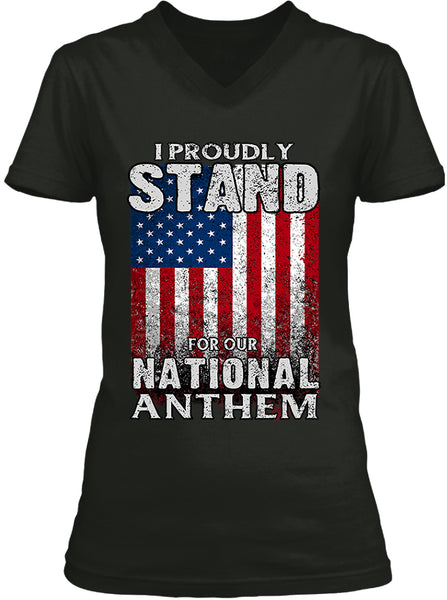 I Proudly Stand For Our National Anthem (Ladies)