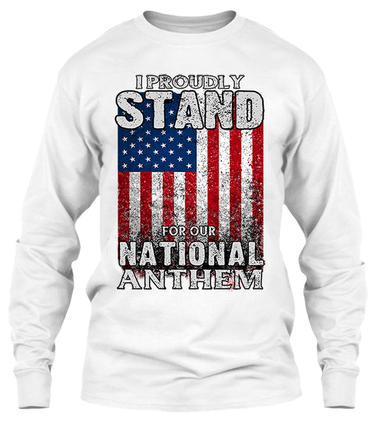 I Proudly Stand For Our National Anthem Front Print