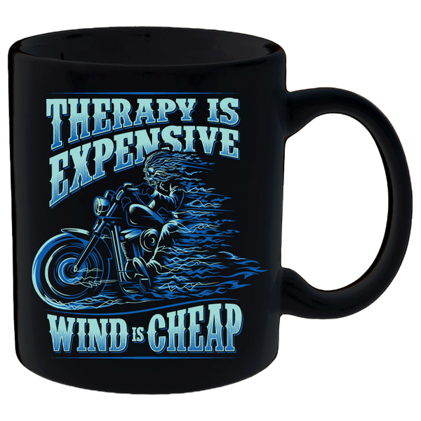 Coffee Mug - Therapy Is Expensive, Wind Is Cheap Black Mug