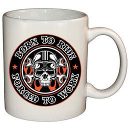 Coffee Mug - Born To Ride Forced To Work Mug