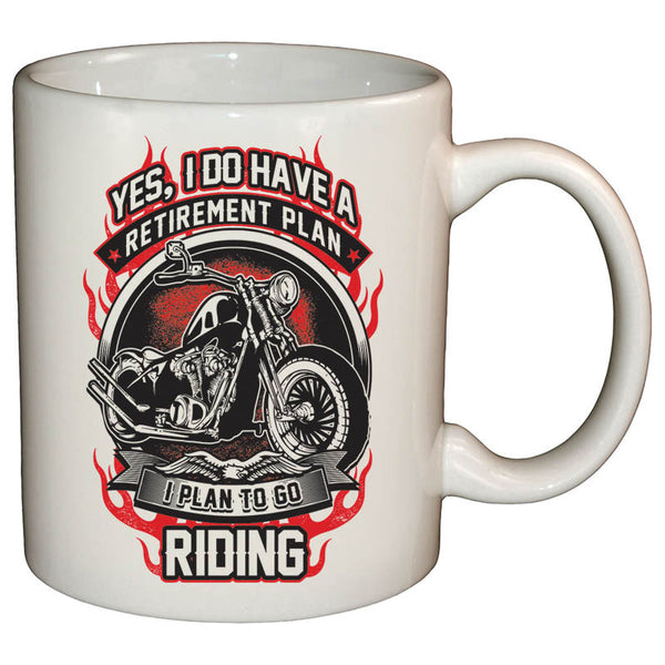 Yes I Do Have A Retirement Plan Mug