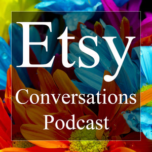 Check us out on the Etsy Conversations Podcast!