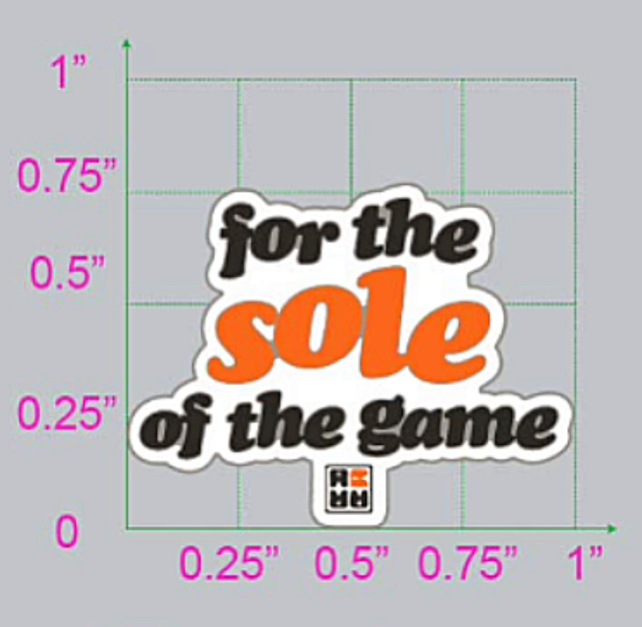 For the SOLE of the Game Pin