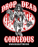 'Drop Dead Gorgeous' T-Shirt - Ladies Tank Top