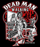 'Dead Man Walking' T-Shirt - Unisex