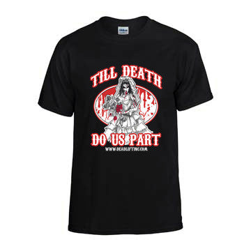 """TILL DEATH DO US PART"" T-shirt"