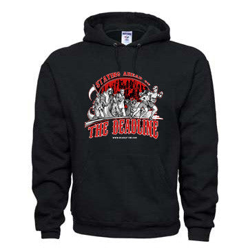 """STAYING AHEAD OF THE DEADLINE"" Hoodie Sweatshirt"