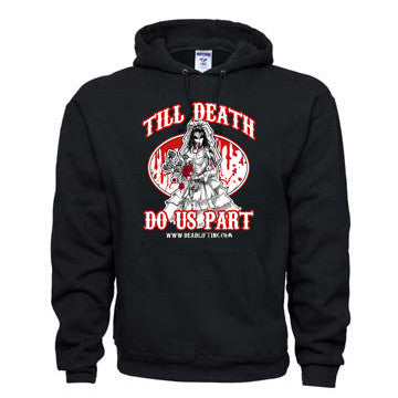 """TILL DEATH DO US PART"" Hoodie Sweatshirt"