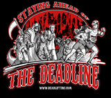 """STAYING AHEAD OF THE DEADLINE"" T-shirt"