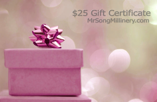 Mr. Song Millinery $25 Gift Certificate