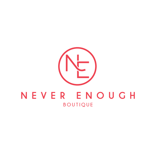 Never Enough Boutique - 20% OFF regularly priced EVERYTHING!
