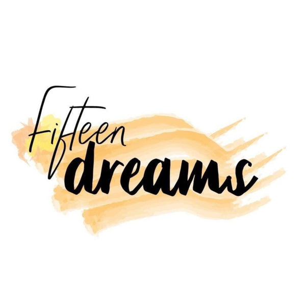 Fifteen Dreams- Save 20% Sitewide