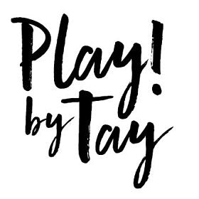 Play by Tay -  $5 off purchase of $30 or more + free shipping