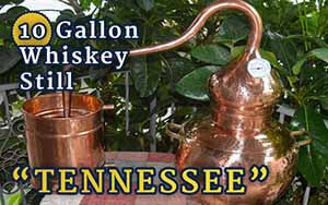 "10 Gallon Whiskey Still ""Tennessee"""