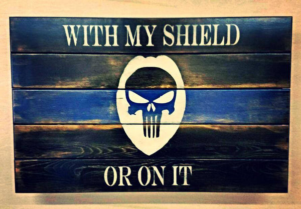 With My Shield Or On It - Concealment Flag (Hidden Compartment)