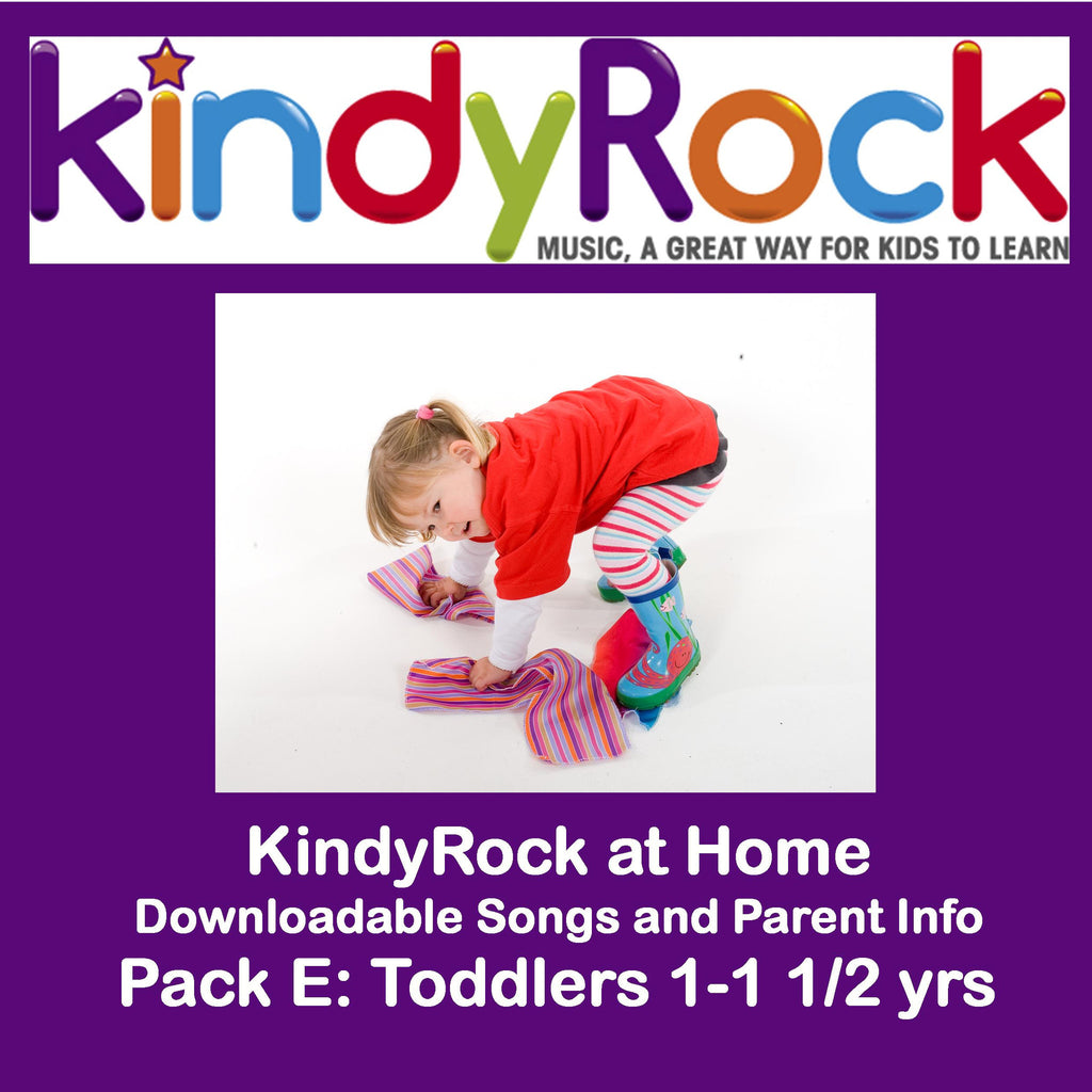 KindyRock at Home: Pack E Toddlers 1 - 2 1/2 yrs