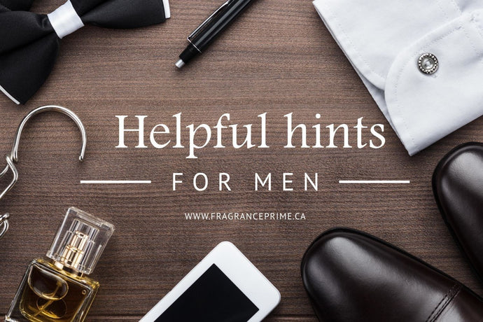 Helpful hints for gentlemen from your cologne connoisseur