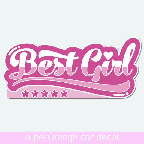 Best Girl - car slap decal