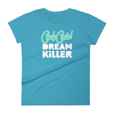 candy coated dream killer - Women's short sleeve t-shirt