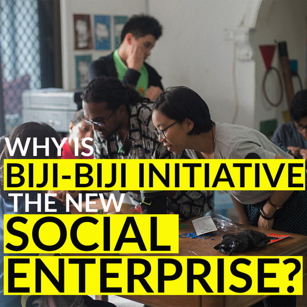 Why is Biji-biji Initiative the new Social Enterprise?