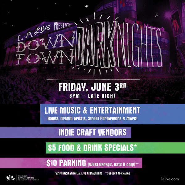 We Will Be @ Downtown Dark Nights on June 3rd!!!!