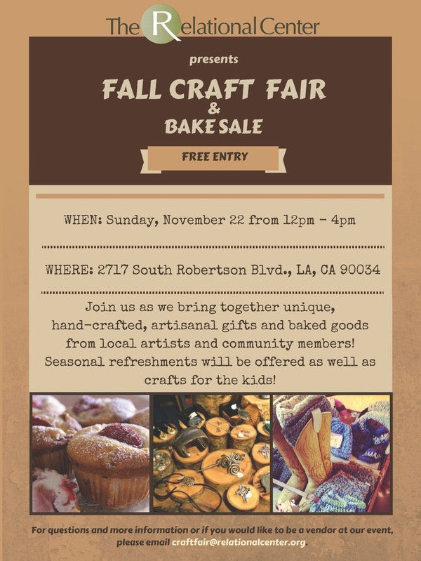 We will be @ Fall Craft Fair & Bake Sale Presented by The Relational Center on Nov. 22nd!!!!
