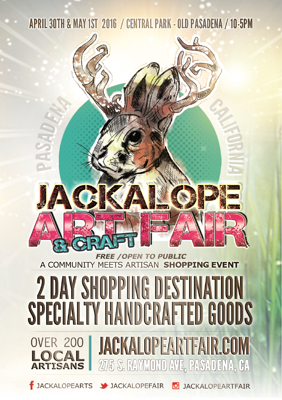 We will be @ Jackalope Art Fair in Pasadena on April 30th & May 1st!!!!