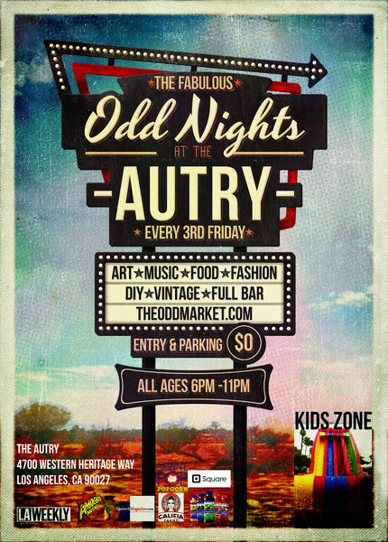 We will be @ Odd Nights at the Autry on April 15th!!!!