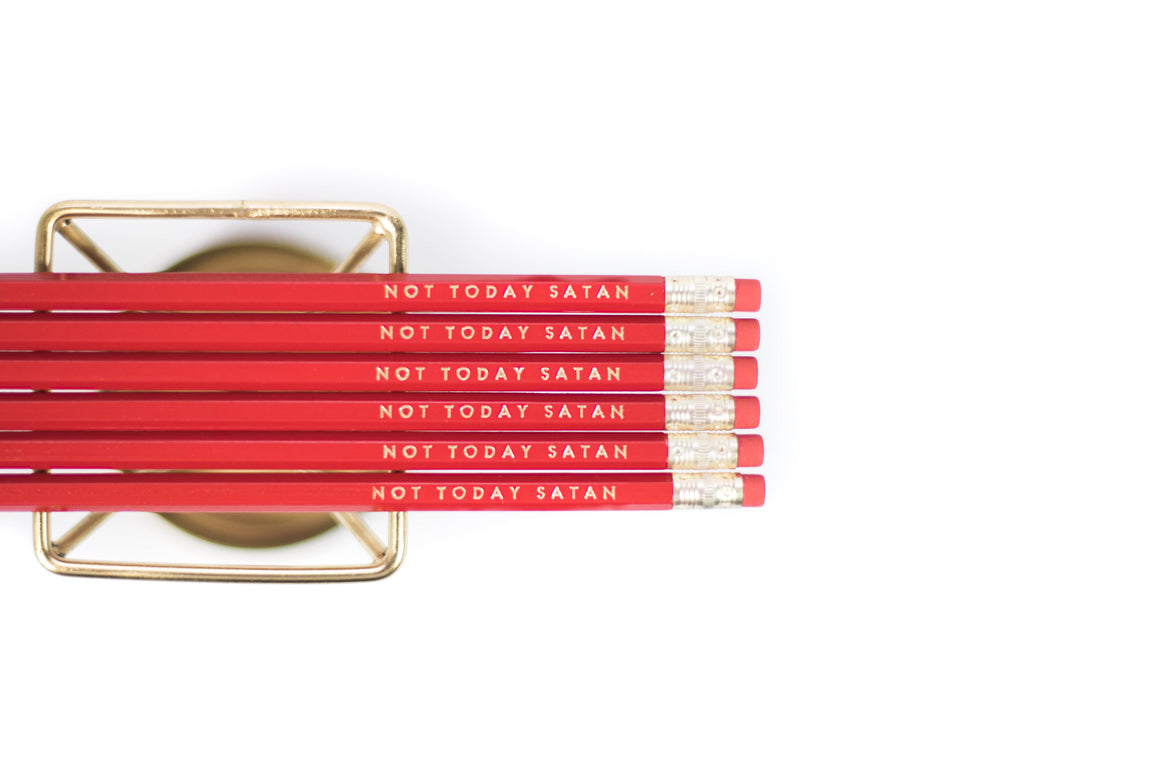 Not Today Satan Pencils