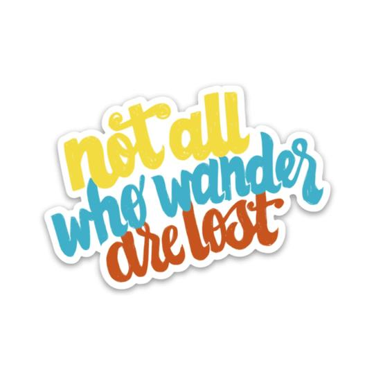 Not All Who Wander Hand Lettering Sticker