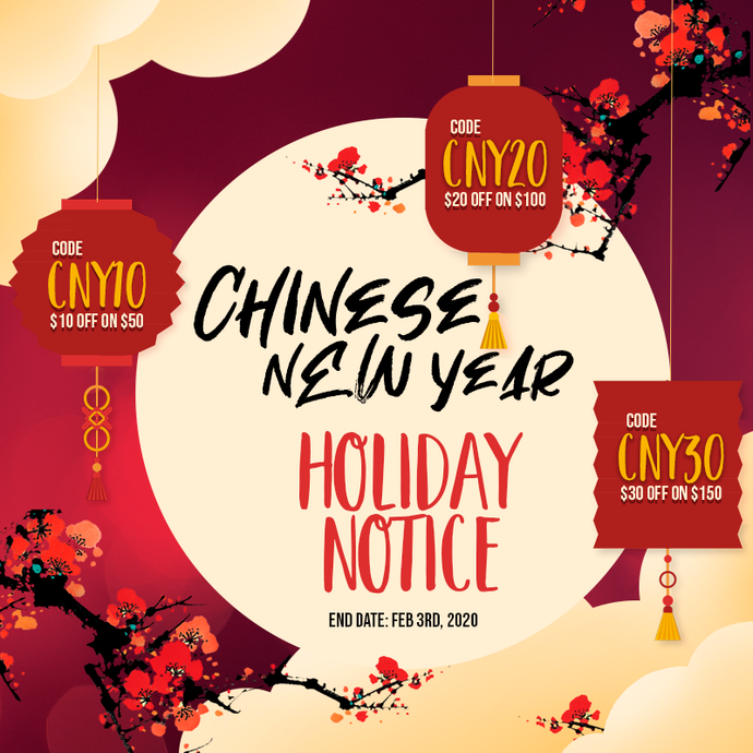 2020 Chinese New Year Holiday Notice & Special Sale