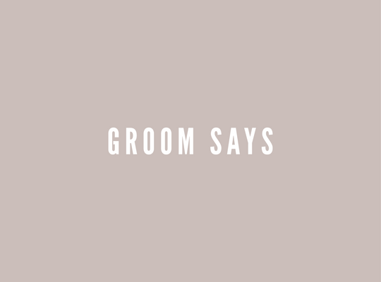Groom Says