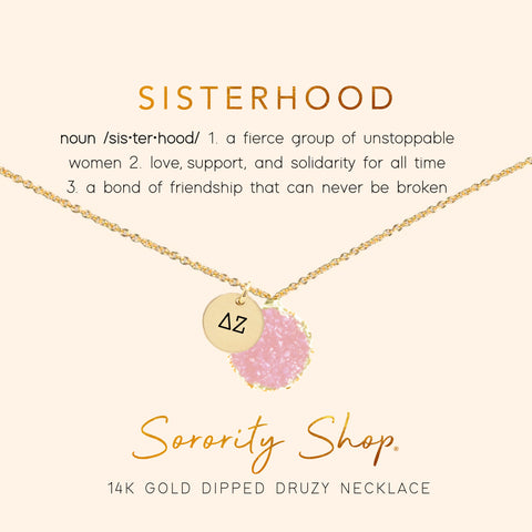 Delta Zeta Sisterhood Druzy Necklace